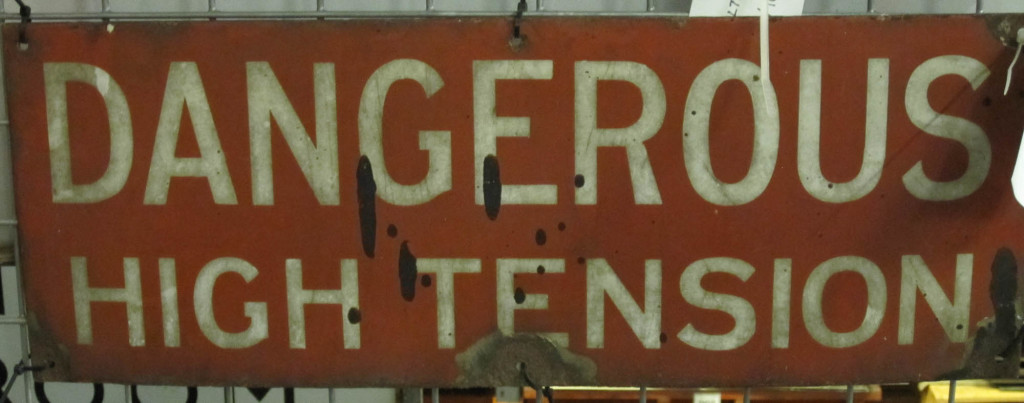 Dangerous High Tension sign